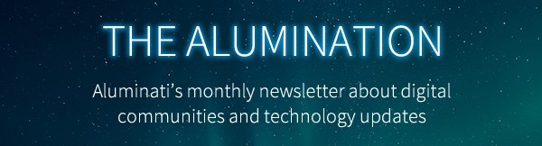 Aluminati Monthly Newsletter
