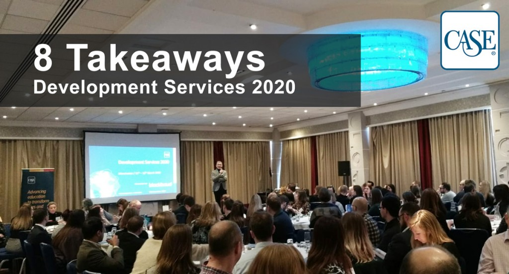8 Takeaways from CASE Development Services Conference 2020