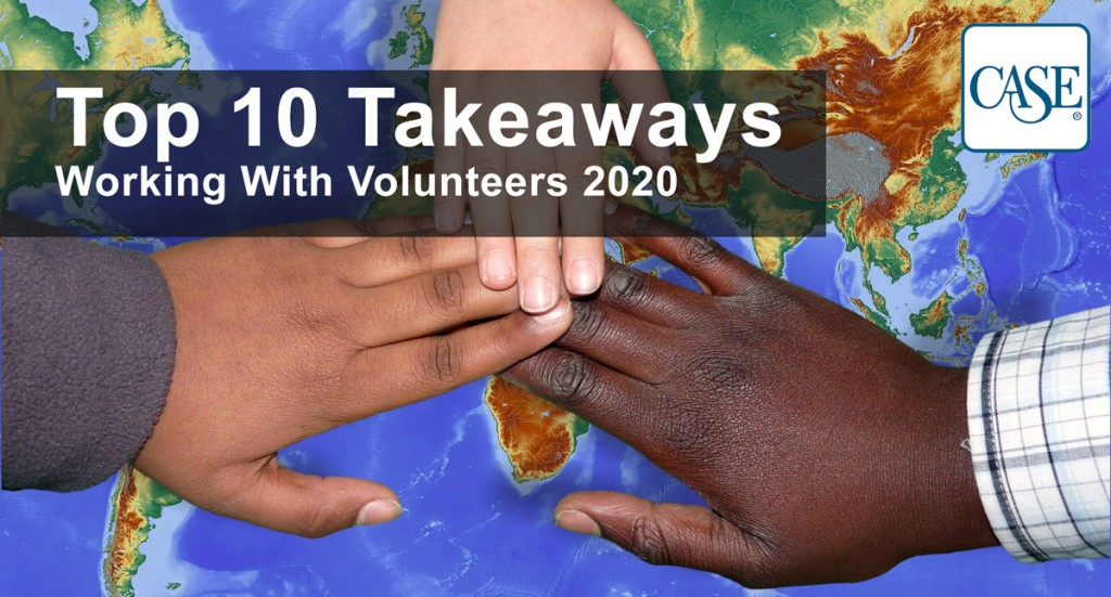10 Takeaways from CASE Working With Volunteers 2020