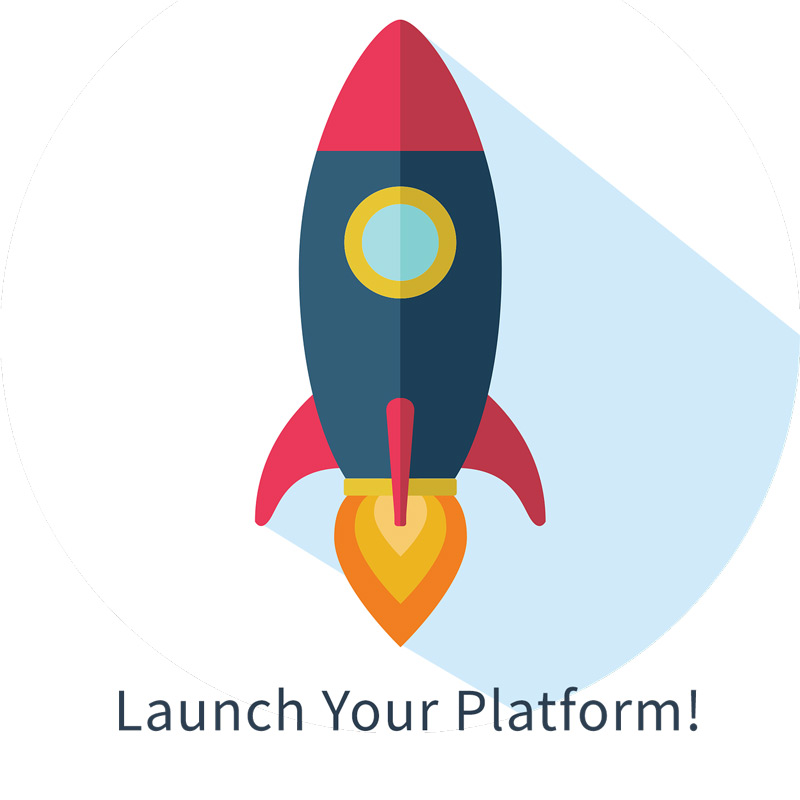 Launch Your Platform!