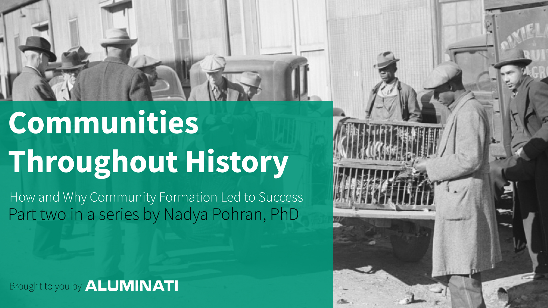 Communities Throughout History: How and Why Community Formation Led to Success