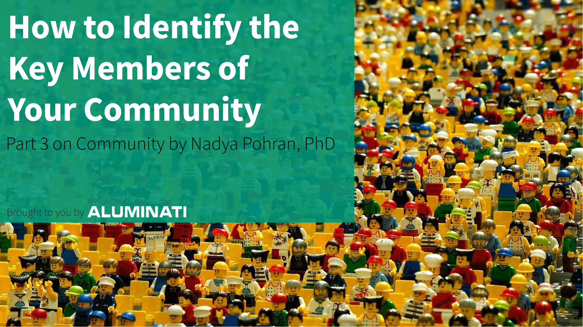 How to Identify the Key Members of Your Community
