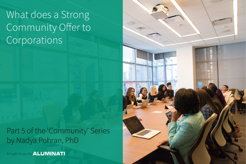 What Does a Strong Community Offer to Corporations?