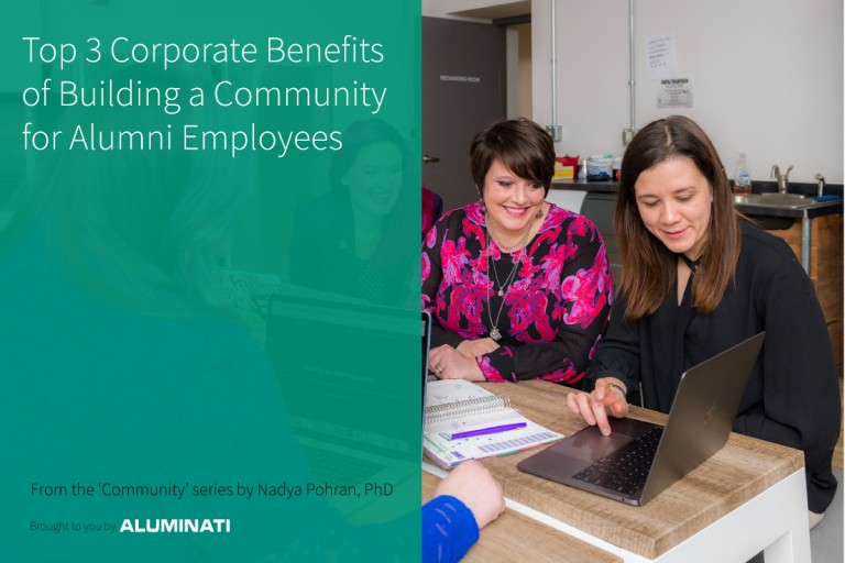 Top 3 Corporate Benefits of Building a Community for Alumni Employees