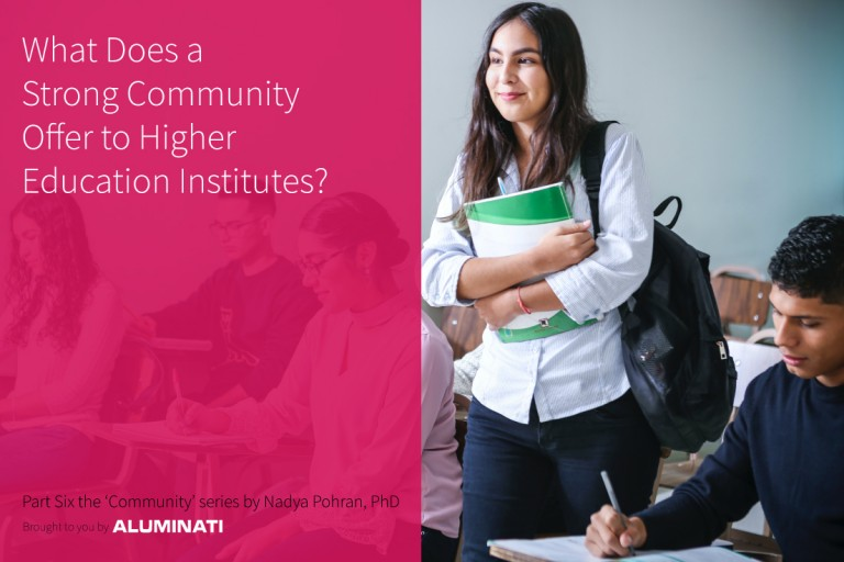 What Does a Strong Community Offer to Higher Education Institutes?