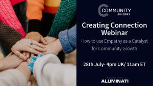How to use Empathy as a Catalyst for Community Growth