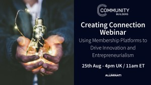 Using Membership Platforms to Drive Innovation and Entrepreneurialism
