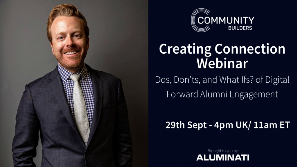 Creating Connection Webinar: Dos, Don'ts, and What Ifs? of Digital Forward Alumni Engagement